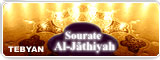 Sourate Al-Jãthiyah