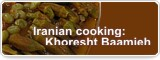 Iranian cooking: Khoresht Baamieh