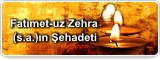 Fatımet-uz Zehra (s.a.)ın Şehadeti