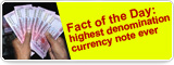 Fact of the Day: highest denomination currency note ever