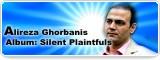 Alireza Ghorbani's Slient Plaintful
