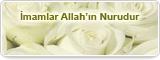 İmamlar Allah'ın Nurudur
