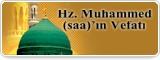 Hz. Muhammed (saa)'ın Vefatı