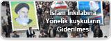 İslam İnkılabına Yönelik kuşkuların Giderilmesi