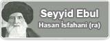 Seyyid Ebul Hasan İsfahani (ra)
