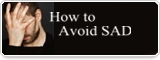 How to Avoid SAD