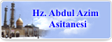 Hz. Abdul Azim Asitanesi