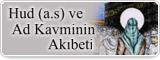 Hud (a.s) ve Ad Kavminin Akıbeti