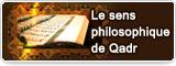 Le sens philosophique de Qadr