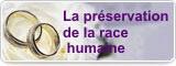 La préservation de la race humaine