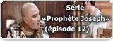 Série «Prophète Joseph» (épisode 12)