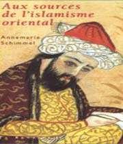 aux sources de l'islamisme oriental