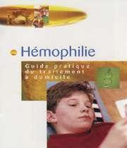 hémophilie - guide du traitement à domicile