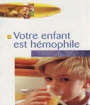 votre enfant est hémophile