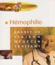 hémophilie - carnet de liaison médecin traitant