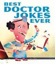 doctor doctor jokes!
