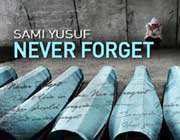 never forget by sami yusuf