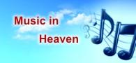 Music in Heaven